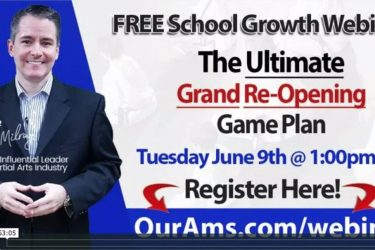 """The Ultimate Grand Reopening Game Plan"" Webinar with Master Toby Milroy"